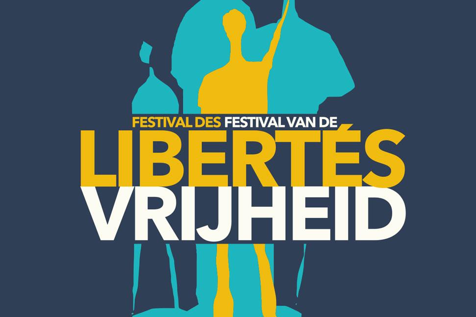 Festival des Libertés – Festival van de Vrijheid Festival des Libertés - Festival van de Vrijheid