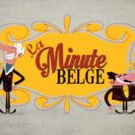La minute belge 1